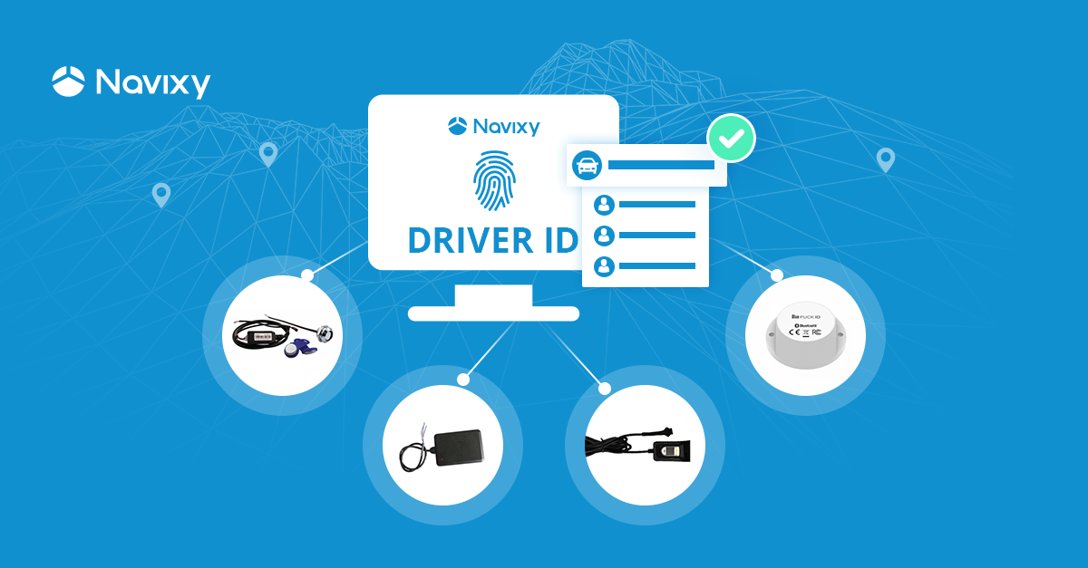 Fingerprint and other options for Driver Identification on Navixy